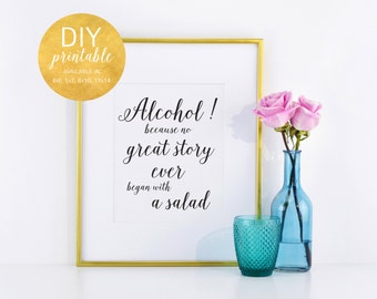 PRINTABLE Alcohol Because No Story Started with Salad Wedding Bar Sign, Wedding Open Bar Sign, Open Bar Signage, Alcohol sign, WIS04