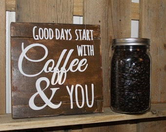 Coffee & You reclaimed wood signs in choice of color