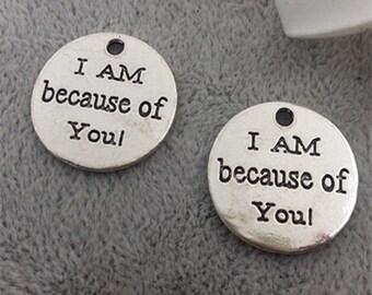 10pcs 20mm antique silver letters charm pendants I AM because of You charm pendants MF1217