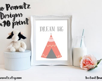 "Nursery Art Print ""Dream Big"" Teepee Print pink Size 8x10"