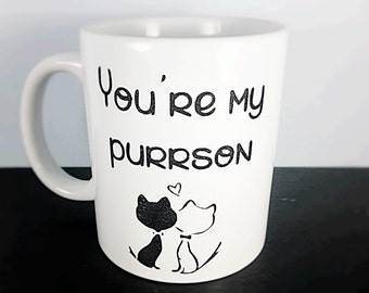 Cute Cat Mug - Youre My Person Mug - Cat Coffee Mug - Kitten Mug - Valentines Gift - Funny Cat Mug - Cat Lover - Valentines Mug - Pet Mug