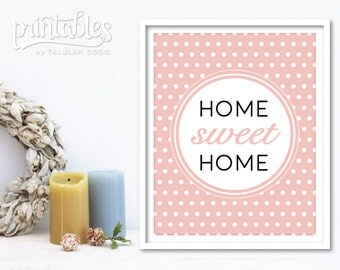 Home Sweet Home Art - Blush Pink Home Decor - Home Sweet Home Print - Housewarming Gift - Printable Wall Art - Instant Download - Home Sign