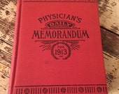 Vintage Physician's Daily Memorandum book for 1913