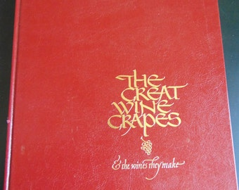 The Great Wine Grapes and the Wines they Make book.