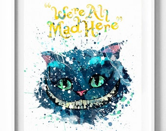 Disney, Alice in Wonderland, Cheshire Cat, We All Mad Here, Print, Poster, Watercolor Art, Printable, Kids, Nursery, Home Wall Decor, Gift