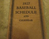 Original 1927 Baseball Schedule and Calendar /  Detroit Tigers Schedule for Home & Away Games by Griswold Medical Office