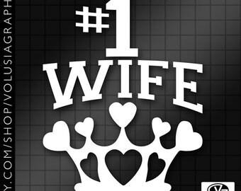 Custom #1 Wife Queen of Hearts Crown Vinyl Decal Sticker
