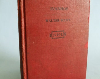 Ivanhoe by Sir Walter Scott National Home Library Edition Unabridged