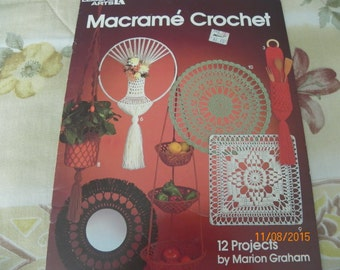 Macrame Crochet Leaflet 223 Leisure Arts, 12 Projects by Marion Graham