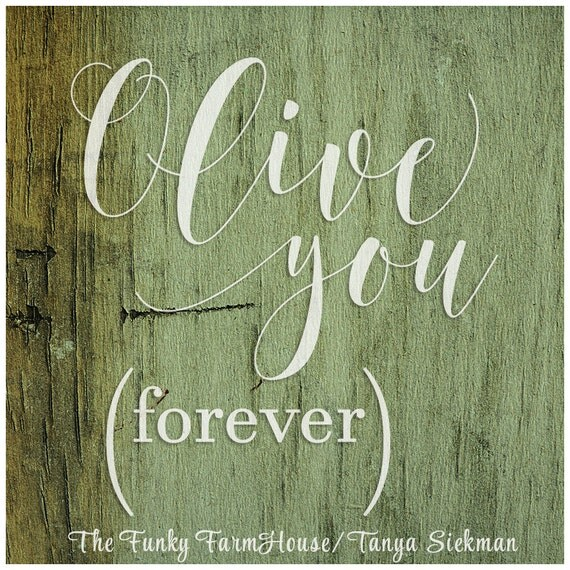 SVG, DXF & PNG Olive you (forever)