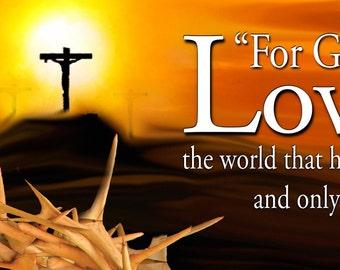 For God so Loved . . . / Yard Banner (G2315-1)