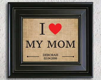 Mothers Christmas gift, I love my mom Personalized BURLAP PRINT, gift from daughter, Mom Birthday gift, Gift for Mom, Mom burlap Gifts-5A