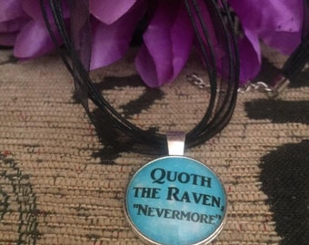 Quoth the raven nevermore edgar allen poe pendant on ribbon