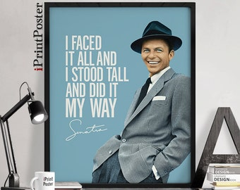 Frank Sinatra print, Sinatra poster, Art print, Inspirational poster, Frank Sinatra my way, Wall art, Gift, Typography art, iPrintPoster