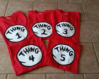 Thing 1 and Thing 2 Shirts Thing 1 Thing 2 Thing 3 Thing 4 Thing 5 Dr Seuss Shirt Adult or Youth Sizes