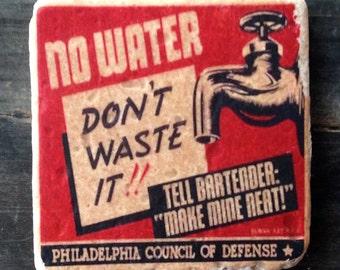WPA Liquor Not Water Coaster