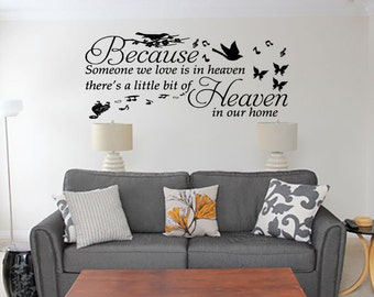 Because someone we love is in heaven vinyl wall art decal sticker