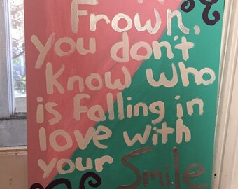 Never Frown Quote Painting