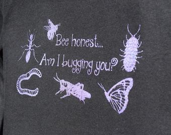 Am I bugging you? shirt
