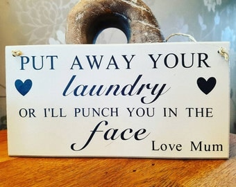 Humorous Sign, Funny Sign, Laundry Sign, Sign For The Family, Put Away You Laundry Sign, Home Décor, Hanging plaque, Gift For The Home
