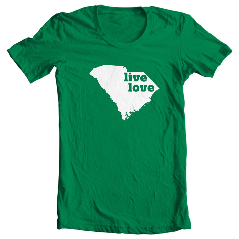 South Carolina T-shirt - Live Love South Carolina - My State South Carolina T-shirt