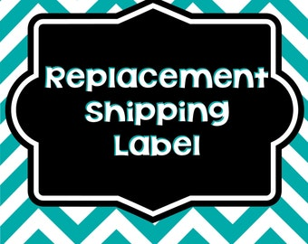 Replacement Shipping Label