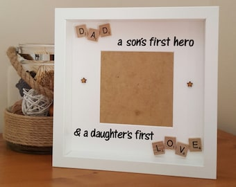 Dad A Sons Hero & A Daughters First Love, Father's Day Gift for Daddy, Gramps, Family Photo Frame, Birthday, Scrabble style, Scrabblicious