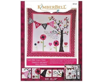 "Kimberbell Let Me Call You Tweet-Heart Wall-Hanging Quilt Pattern 40"" x 40"" KD129"