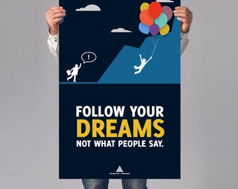 Follow Your Dreams: Inspirational Art, Business or Office Decor, Office Art, Inspiring Art, Inspiration Poster, Dream Art