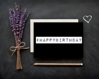 """Happy Birthday Card Funny - """"#happybirthday"""""""