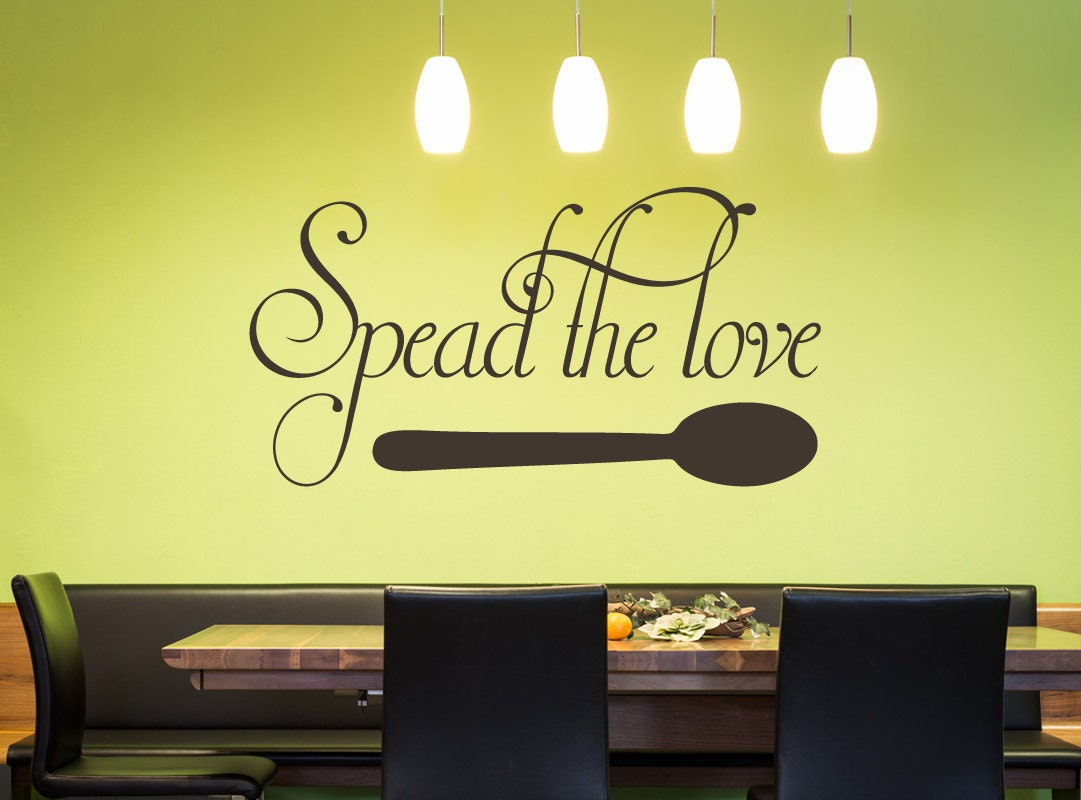 Spead The Love Wall Decal - Kitchen Decals - Kitchen Wall Decoration ...