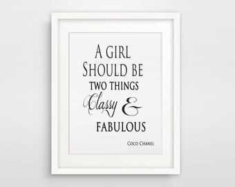 Coco Chanel Poster / Instant Download / Printable Art / A Girl Should Be Two Things Classy And Fabulous