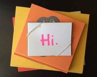 """Pack of 5 """"Hi."""" cards & envelopes"""