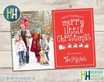 Have yourself a Merry Little Christmas red and white Christmas card printable family holiday card personalized photo