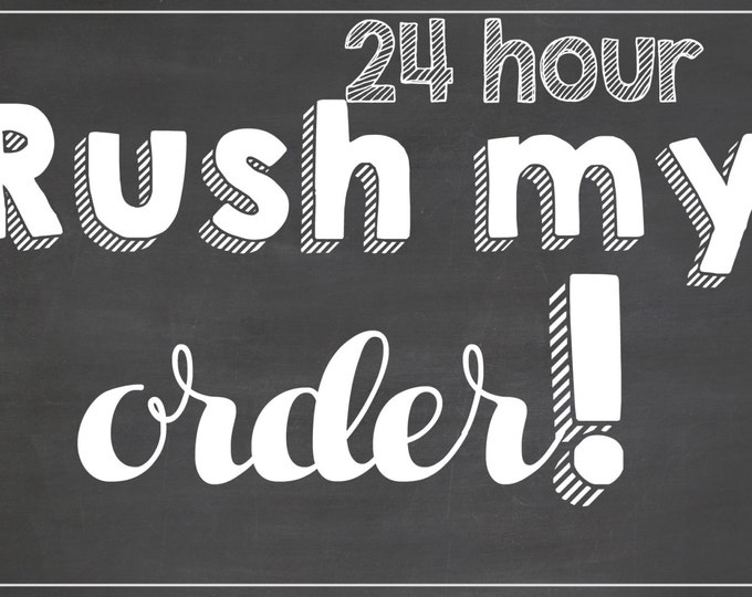 24 Hour Rush Add-On for Any Birthday Board / *Digital File* / Rush My Order