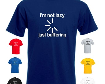 I'm Not Lazy - Just Buffering Mens/Adults Novelty Classic Fit Tshirt - Funny/Gift/Joke/Geek/Computing