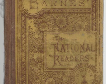 1885 REDUCED Barnes New National Reader number 1 by A S Barnes and Co