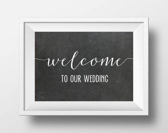Wedding Printable, Welcome To Our Wedding, Chalkboard Wedding Sign, Wedding Decor, Chalkboard, Rustic Wedding, Wedding Prints, Wedding Sign