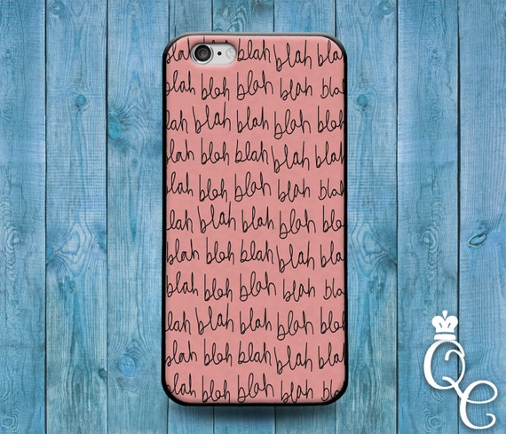 iPhone 4 4s 5 5s 5c SE 6 6s 7 plus iPod Touch 4th 5th 6th Generation Cute Pink Black Blah Girly Girl Phone Cover Funny Custom Cool Fun Case