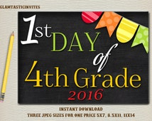 First Day of Fourth Grade Sign, Instant Download, First/Last Day of School Chalkboard, Three Sizes, First Day of School. Chalkboard Sign,DIY