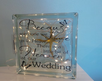 Glass Block - Because someone we love is in Heaven  - Wedding