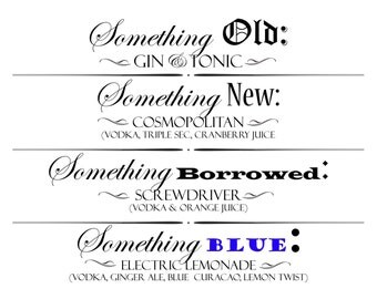 Specialty Drink/Bar Printable Sign - Something Old, Something New, Something Borrowed, Something Blue