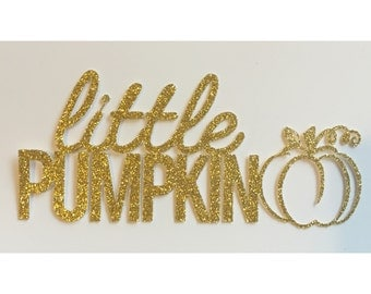 Little Pumpkin Cake Topper,  Glitter Baby Shower Cake Topper, First Birthday Cake Topper