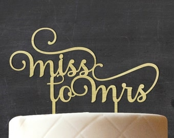 Miss To Mrs Wedding Cake Topper, Personalized Rustic Wooden Cake Topper, Rustic Topper, Custom Cake Topper, Wedding Gift CATO-W68
