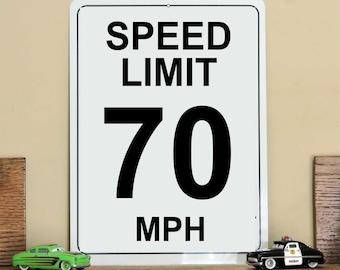 "Speed Limit Sign, 70 MPH...9"" X 12""...Aluminum"
