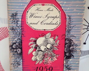 The National Federation of Womens Institutes - Wines , Syrups and Cordials