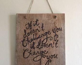 Motivational Wood Sign