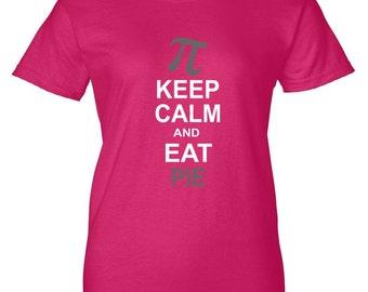 Keep Calm And Eat Pie Women's T-Shirt