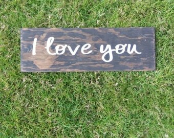 I love you painted wood sign