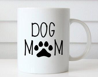 Dog Mom Mug, Dog Coffee Mug, Dog Coffee Cup, Dog Mug, Pet Lover, Birthday Gift, Pawprint Coffee Mug, Dog Lover Mug, Dog Lover Gift, Mom Gift